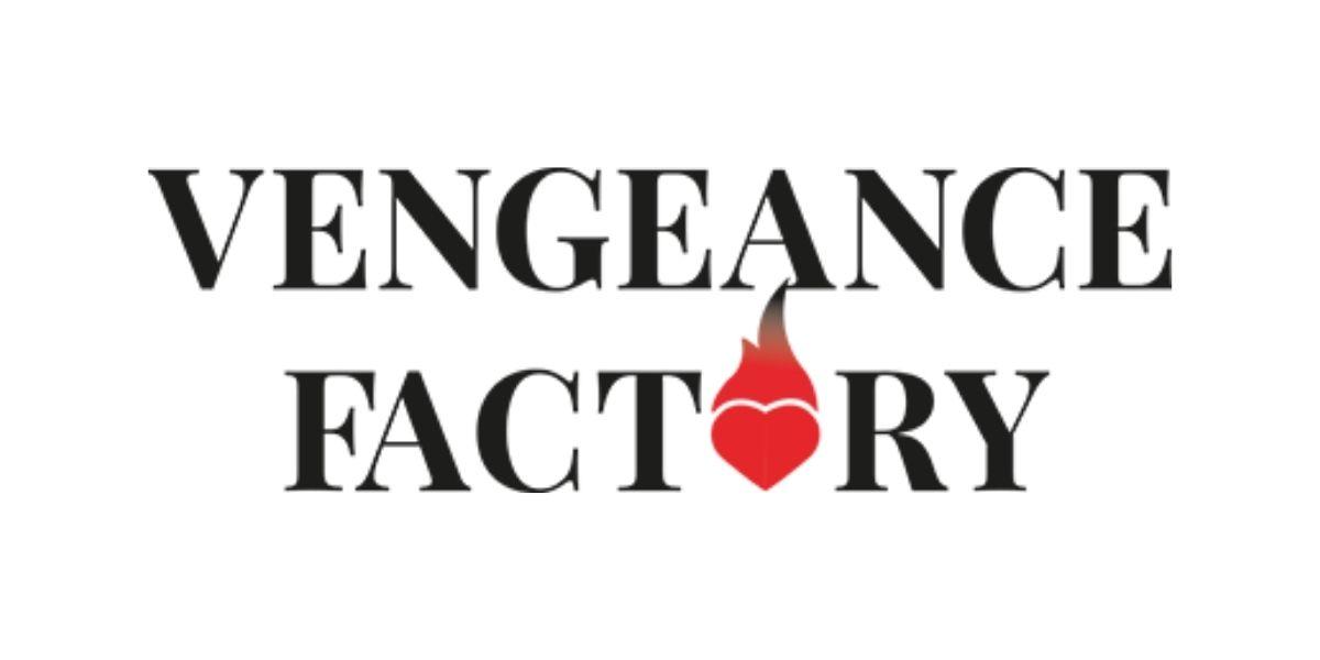 Vengeance Factory